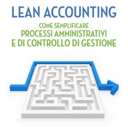 Lean Accounting: per un Controllo di Gestione più snello