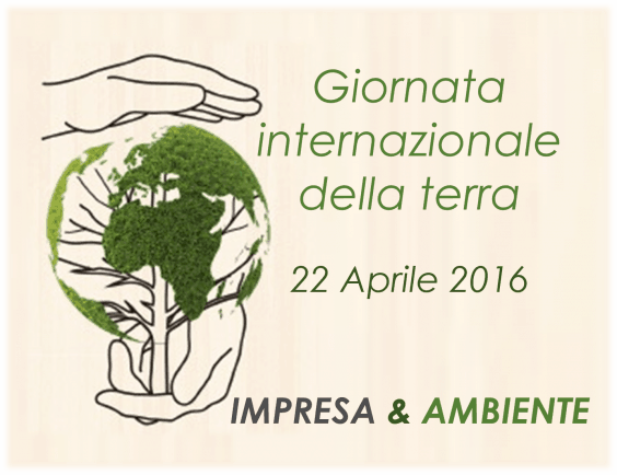 Giornata Internazionale della Terra – 22 Aprile 2016: il contributo delle imprese