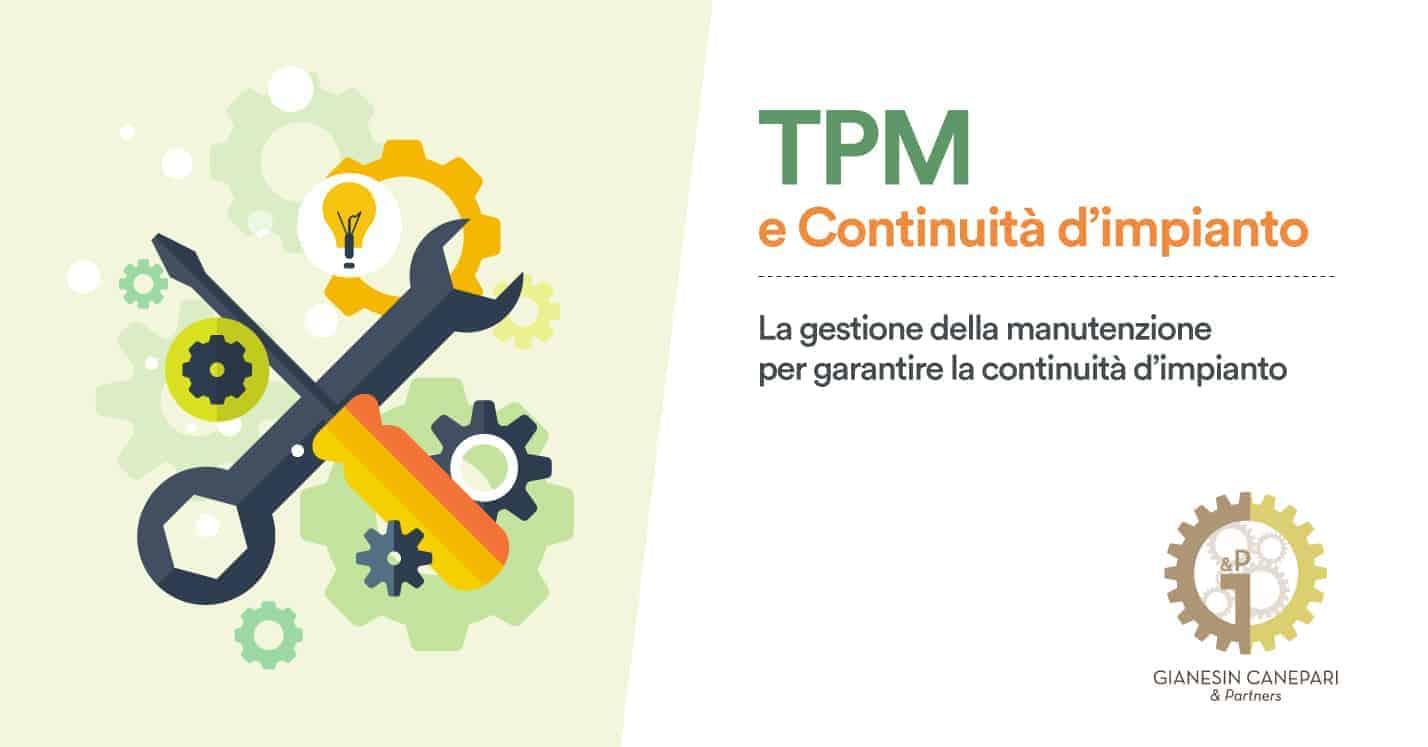 Organizzazione Snella: TPM e Tempi&Metodi